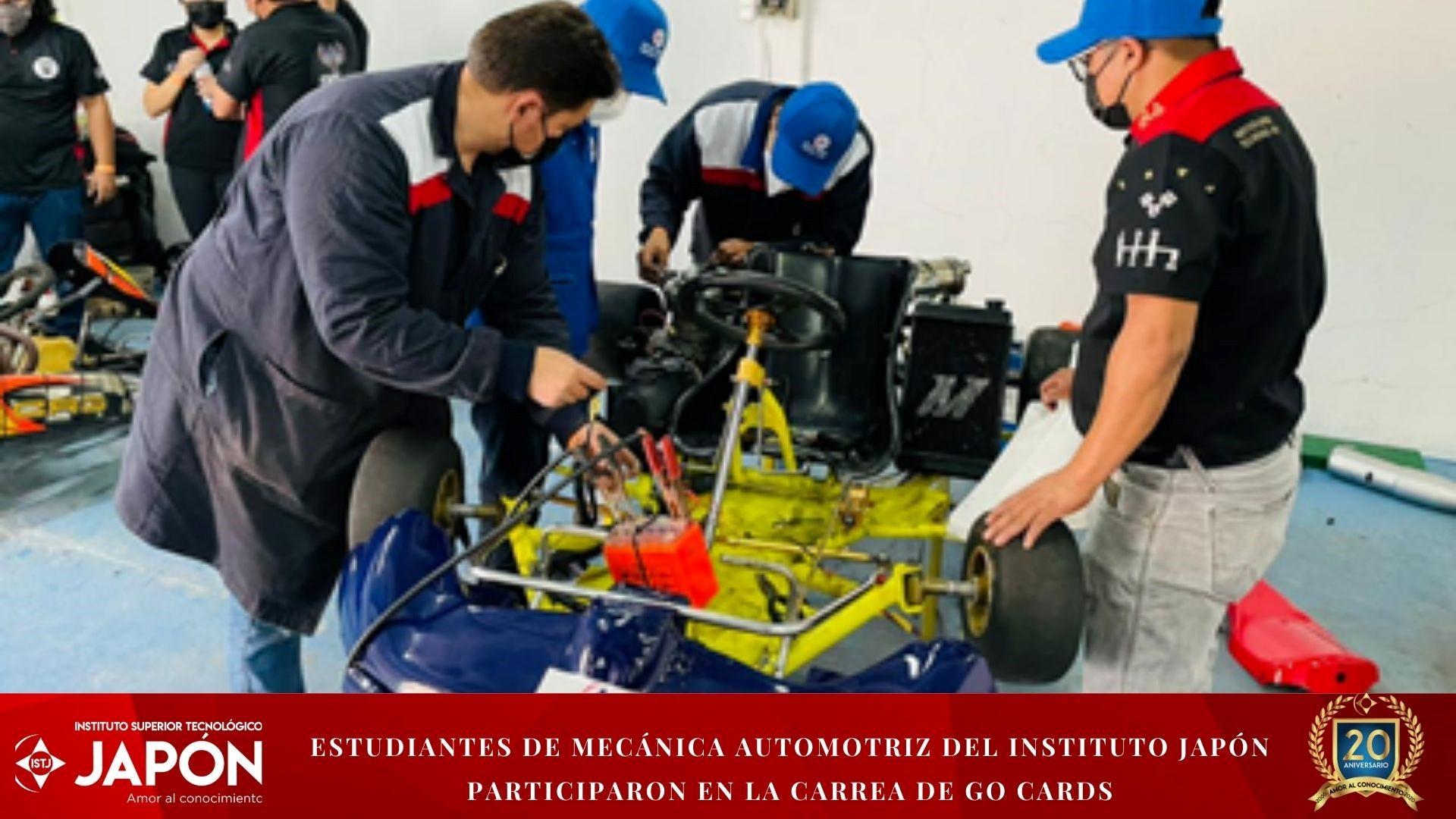 ESTUDIANTES DE MECÁNICA AUTOMOTRIZ  DEL INSTITUTO JAPÓN PARTICIPARON EN LA CARREA DE GO CARDS